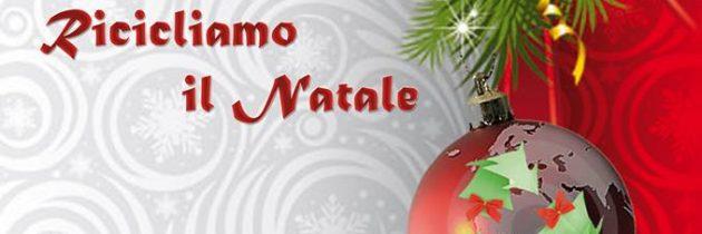 Ricicliamo il Natale 2013!