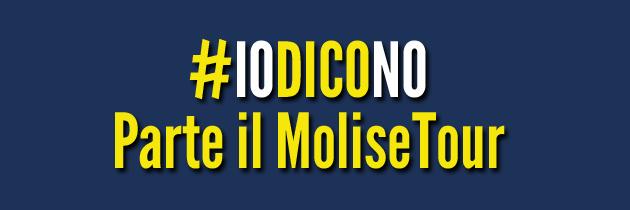 #IoDicoNo – MoliseTour: si parte!