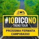 L' #iodicoNO TrenoTour arriva in Molise