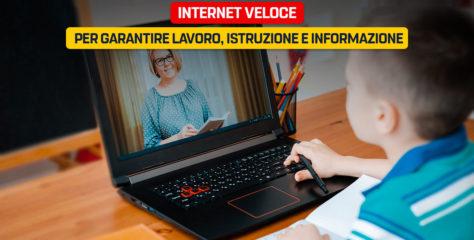 Internet veloce per garantire lavoro, istruzione e informazione
