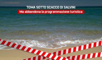 Toma sotto scacco di Salvini, ma abbandona la programmazione turistica