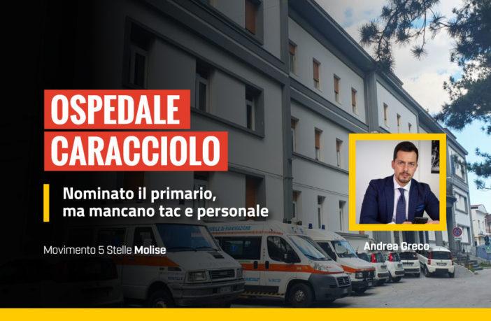 Ospedale Caracciolo di Agnone, mancano tac e personale