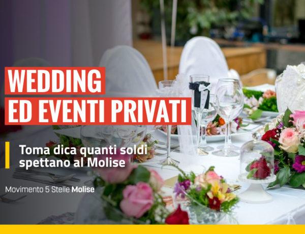 Wedding ed eventi privati, Toma dica quanti soldi spettano al Molise