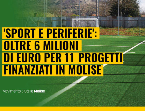Sport e Periferie, in Molise oltre 6 milioni di euro per 11 progetti finanziati